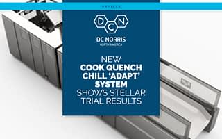 dc norris cook quench chill adapt system in the background with the title 'Cook Quench Chill Adapt System Shows Stellar Trial Results'