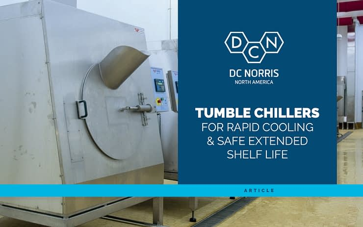 DC Norris North America tumble chillers lined up in a food manufacturing facility