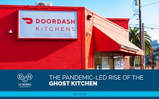 a bright orange building with a sign on the side reading 'Doordash Kitchens' with the DC Norris article title 'The Pandemic-Led Rise of the Ghost Kitchen'