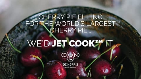 how would DC Norris North America prepare enough pie filling to fill The World's Largest Cherry Pie? Jet Cook™ of course.